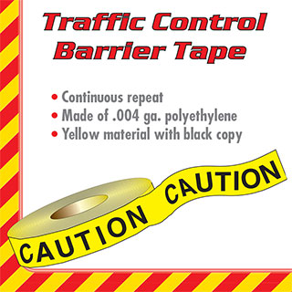 Traffic Control Barrier Tape